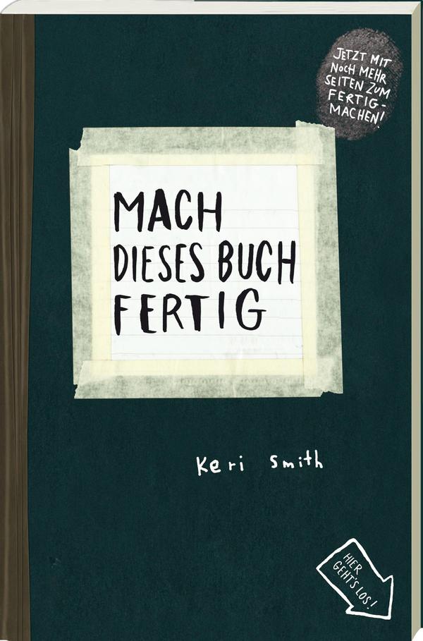 Coverbild Mach dieses Buch fertig von Keri Smith, ISBN 978-3-88897-914-9