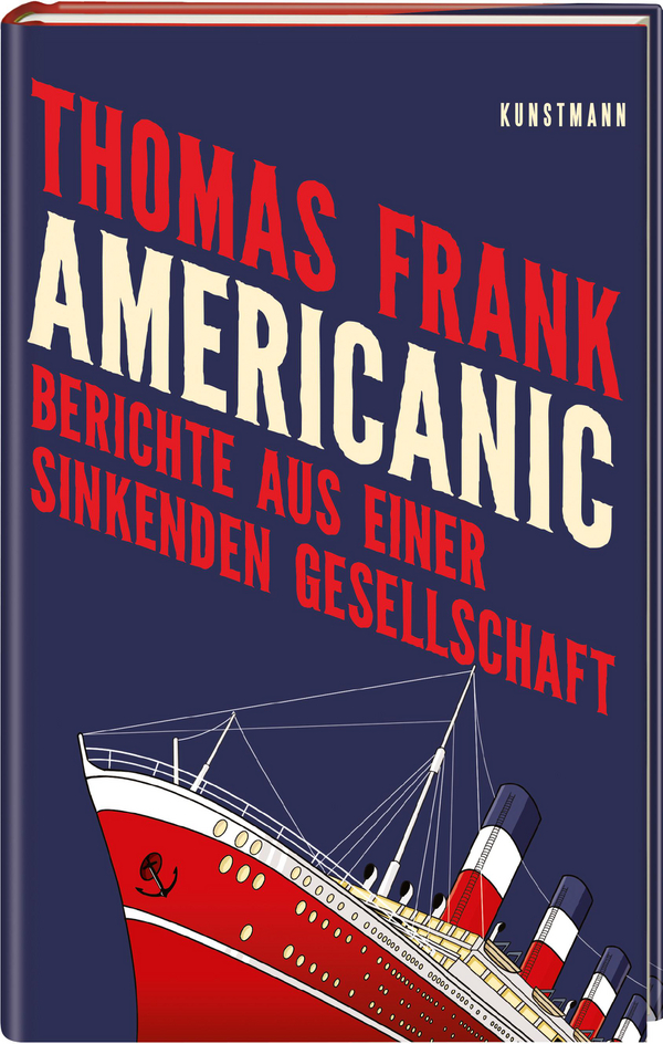 Coverbild Americanic von Thomas Frank, ISBN 978-3-95614-260-4